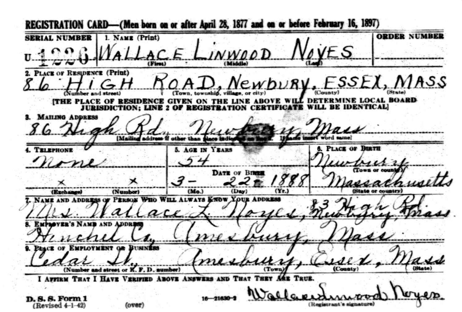 Wallace Linwood Noyes WWII Draft Registration Card